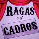 Le foto dei Ragas ed Cadros